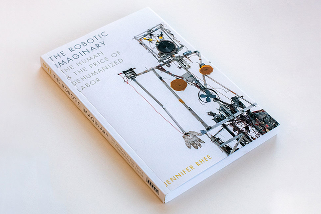 jennifer rhee's book, the robotic imaginary